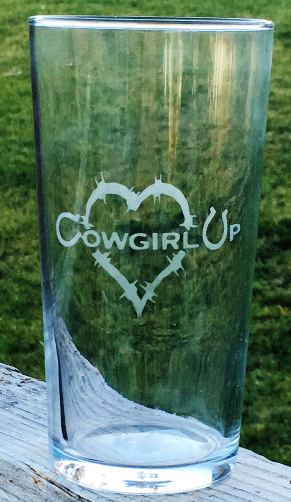 Cowgirl Up, Barbwire, Heart, Etched Drinking Glass, Horse Gift, Cowgirl, Western, Western Wedding, Wedding Gift