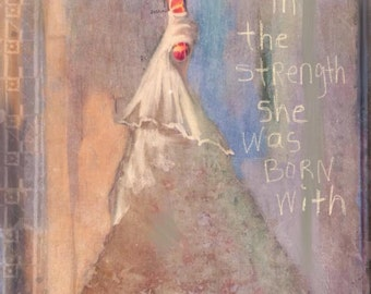 Secure in the Strength She Was Born With