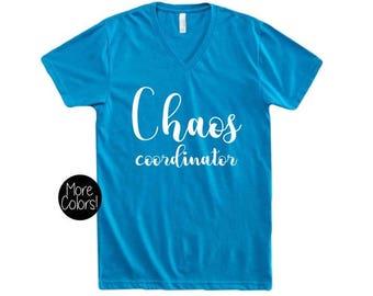 Chaos Coordinator T-Shirt Mom Shirt, V-Neck, Relaxed, Mom Life, Teacher Tee, Mom Life