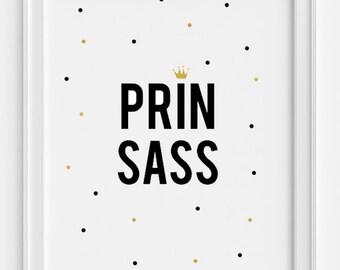 Prin-sass gold foiled print
