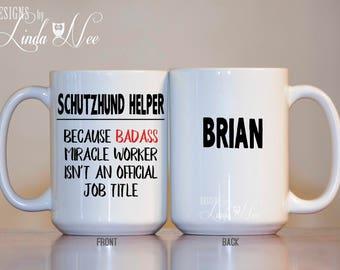 Personalized Schutzhund Helper Dog Trainer Mug, Dog Decoy, Gift Dog Trainers, Funny Dog Trainer, Dog Miracle Worker, Badass Trainer MSA319