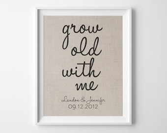 Grow Old With Me | 100% Linen Print | Love Quote Wedding Engagement Gift | Gift for Wife Husband | 4th Linen Anniversary Gift | Personalize