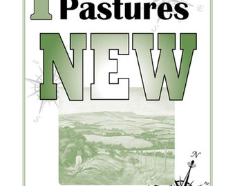 A3 Motto Poster, I'm looking for pastures NEW