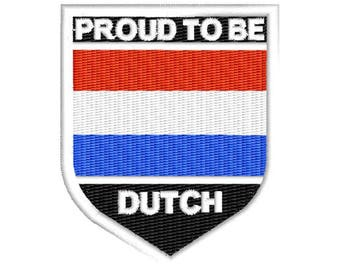 Proud to be Dutch embroidered patch