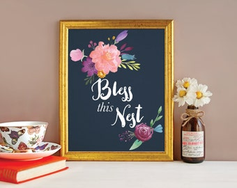Floral Print - Watercolor Flowers - Bless This Nest - Watercolor Flower Print - Floral Art - Watercolor Art - Quote Prints - Quotes Prints