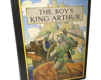 King Arthur Book, The Boy's King Arthur ed for boys by Sidney Lanier, Illustrated by N.C. Wyeth, Hardcover, Scribners Sons, 1955 Collectible