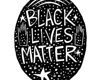 BLACK LIVES MATTER Ink Fine Art Print