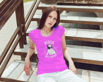 Pugs Not Drugs, Cute Pug Lovers Womens T Shirt