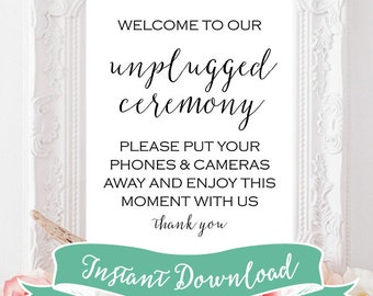 SALE 8 x 10 PRINTABLE Welcome to our Unplugged Ceremony Sign or Unplugged Wedding Sign. Instant Download. Rustic. Modern Sign. No phones.