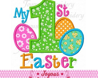 Instant Download My 1st Easter With Eggs Applique Machine Embroidery Design NO:2306