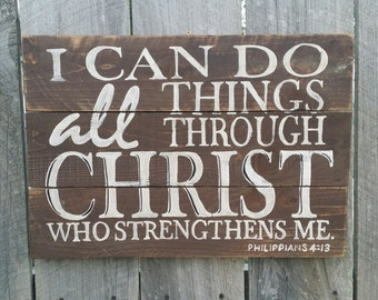 I Can Do All Things Through Christ Sign, Rustic Wall Art, Wood Decor, Distressed Sign, Philippians 4:13