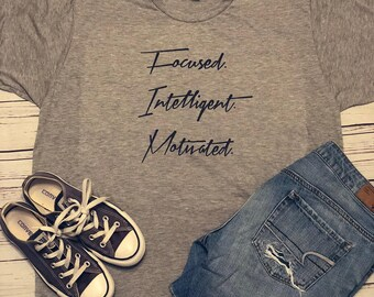 Focused, Intelligent, Motivated Tee