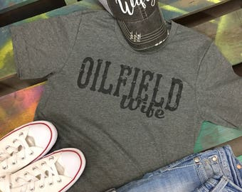 Roughneck Pusher Driller Oilfield WIFE  soft tee T-shirt gray shirt
