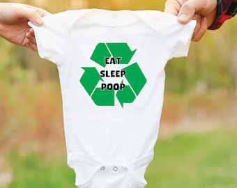 Eat Sleep Poop Recycle Baby Grow. Funny Baby Bodysuit. Newborn Baby Gift. Baby Shower Gift. Eat Sleep Poop Repeat.
