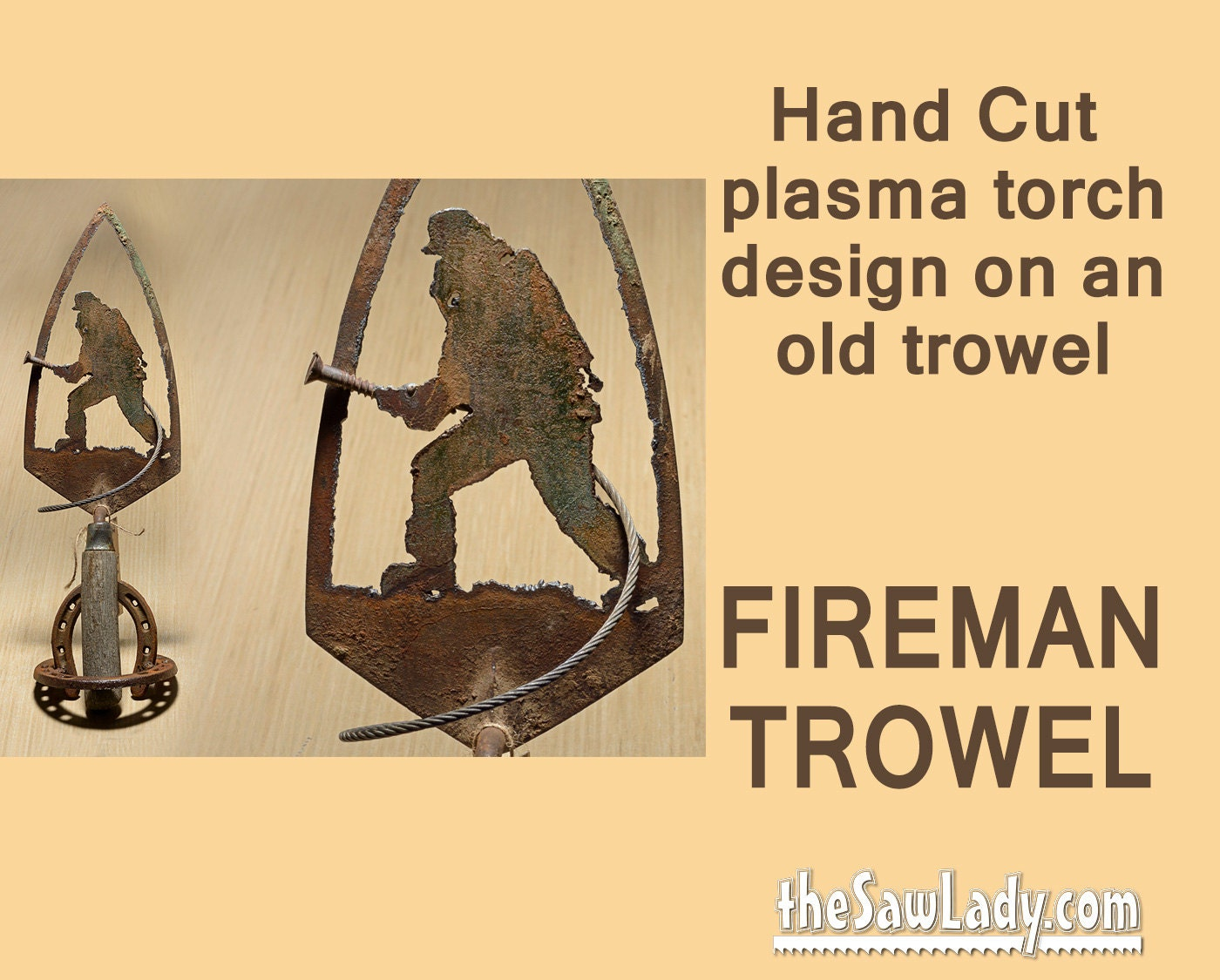 Metal Art Trowel with Firefighter Design Hand plasma Cut