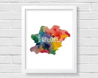 Explore- Inspirational Rainbow Digital Print. Adventure Print. 8x10. Minimalist. Watercolor Print.
