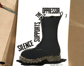 Silence Supports the Oppressor Art Print 11x17 Poster Art by Surly Amy Davis Roth