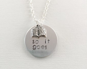 So it goes, Kurt Vonnegut, slaughterhouse five, jewelry for writers, book lover, book jewelry, literature jewelry, gift for reader