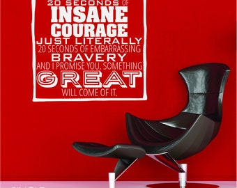 Insane Courage Wall Decal Quote - Vinyl Decal Word Art Custom Home Decor