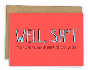 Sympathy Card   Sorry Card ~ Well Sh*t by Fresh Card Co