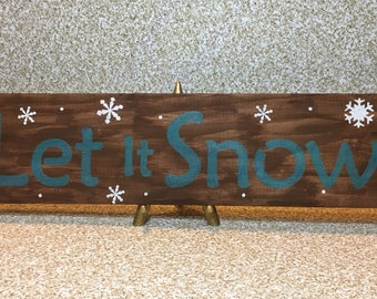"""Let It Snow with Snowflakes Wooden Sign 24"""" x 5 1/2"""""""