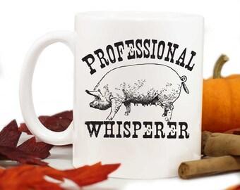 Pig Mug,Pig Whisperer,Farm Mug,4H Pig,Pig Farmer,Pigs,Farm Animal,rustic design,Pig coffee mug,homestead mug,Coffee mug,Farmer gift,MUG-334