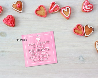 Teacher Valentine Card / Tag (Instant Download) Sugar and Smarts and Really Big Hearts