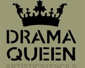 STENCIL Drama Queen   8.7x10