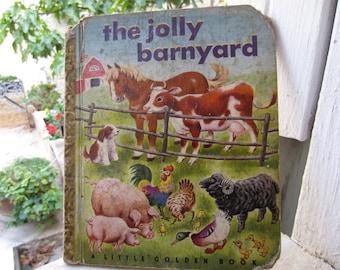 The Jolly Barnyard Little Golden Book 1950's