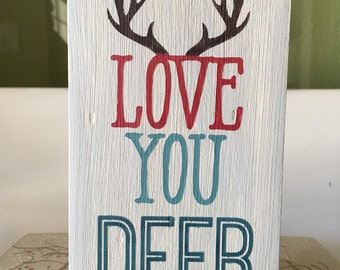 Love You Deer with Antlers Wood Sign