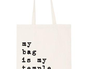 Tote bag - 'my bag is my temple' totes; Bag; Beach bag; shopping bag; handbag; purse; cool bag; designer bag;