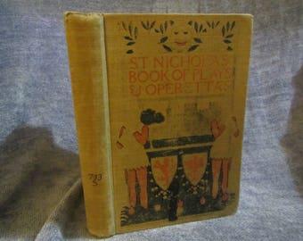 1900 ** St. Nicholas Book of Plays and Operettas ** Henry Baldwin** sj