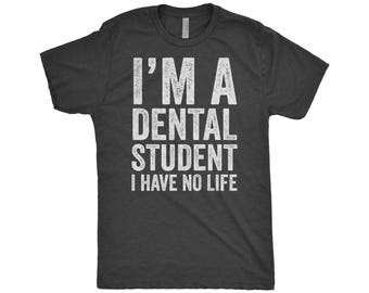 Dentist Shirt | Dental Student Gifts | Future Dentist | Graduation Gift | Dental Hygienist | Dental Assistant | Orthodontist T-Shirt