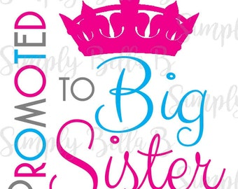 Promoted to Big Sister INSTANT DOWNLOAD Printable Digital Iron-On Transfer Design - DIY