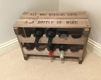 Vintage Style Wooden Reproduction Apple Crate Wine Rack All You Need is Love and a Bottle of Wine