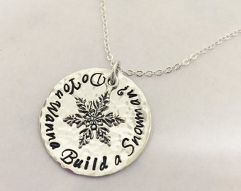 Hand stamped Sterling Silver Frozen inspired Do You Wanna Build A Snowman pendant with snowflake necklace