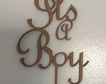 It's a Boy Cake topper, Baby Shower, Custom Made, Laser cut