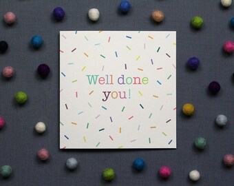 Well Done You // Congratulations Card
