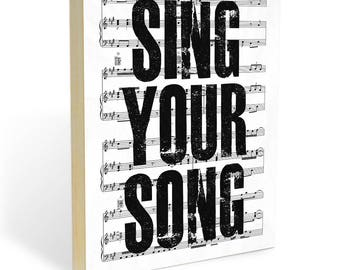 """Inspirational Quote and Sheet Music on Ready to Hang Wooden Panel Wall Decor. """"Sing Your Song"""" Wood Wall Art Print - 8x10"""" or 11x14"""" Gift"""