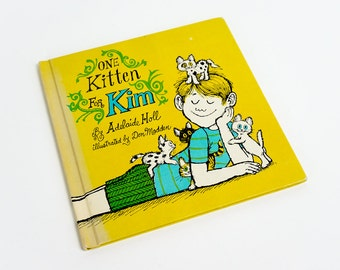Vintage 1960s Childrens Book / One Kitten for Kim by Adelaide Holl 1969 Hc / Don Madden Illustrations