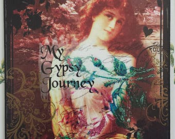 My Gypsy Journey Decorative Wall Plaque Sign Hanging