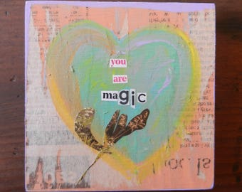 You Are Magic Small Wood Collage