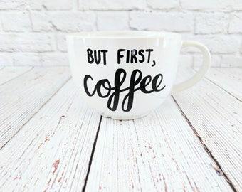 But First, Coffee Cappuccino Mug