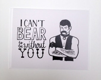 I Can't Bear to Be Without You - Queer Hand Lettered Greeting Card