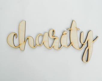 Charity laser cut wood sign