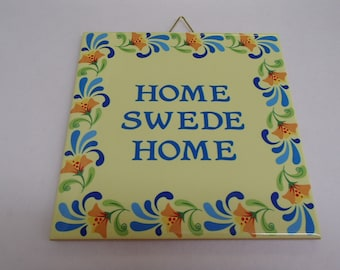 Swedish Ceramic Tile ~ Trivet ~ Hot pad Home Swede Home #667