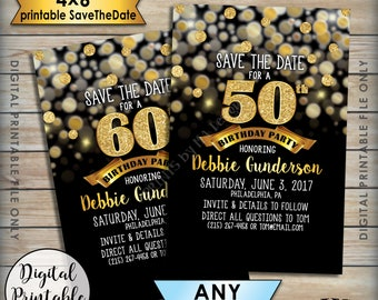 "Birthday Party Save the Date, Birthday Save the Date, STD, 30th 40th 50th 60th 70th B-day, Black & Gold Glitter PRINTABLE 4x6"" Save the Date"