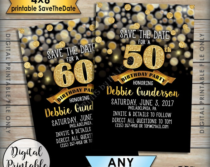 """Birthday Party Save the Date, Birthday Save the Date, STD, 30th 40th 50th 60th 70th B-day, Black & Gold Glitter 4x6"""" Digital PRINTABLE File"""