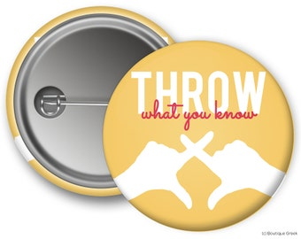 ChiO Chi Omega Throw What You Know Sorority Greek Button