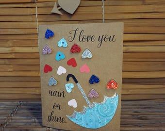 Love Card – Handmade Card – Birthday Card – Anniversary Card – Romantic Card – Anytime Card – I Love You Rain Or Shine Love Card